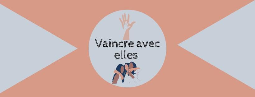 www.vaincreavecelles.fr